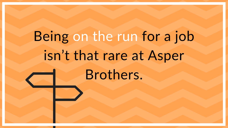 dream job Asper Brothers